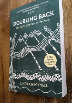 Doubling Back - Ten Paths Trodden In Memory by Linda Cracknell